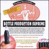 Bottle Production Supreme by Filcane