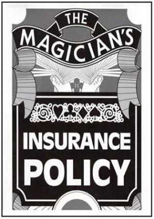 Magicians Insurance Policy (Black & White)