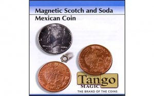 Scotch And Soda Magnetic Mexican Coin by Tango with DVD - Trick