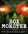 Box Monster - Nathan Kranzo